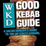 The Good Kebab Guide: A Salad-dodger's Guide to the UK's Best Kebabs